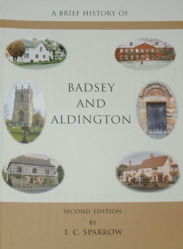 A Brief History of Badsey and Aldington, by T.C. Sparrow